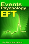 EFT & Events Psychology: How People REALLY Change