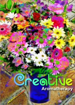 Creative Aromatherapy With Dr Silvia Hartmann