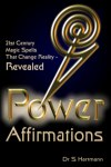 Power Affirmations by Dr Silvia Hartmann - Take Control of YOUR Reality!