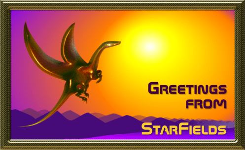 Greetings From StarFields!